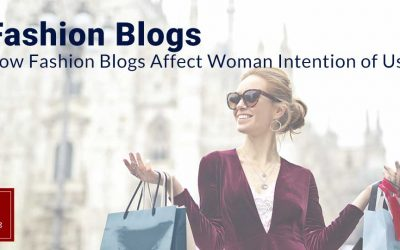 How Fashion Blogs affect Woman Intention of Use