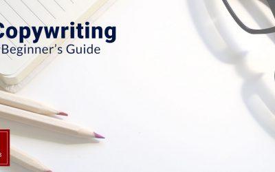 Copywriting: A Beginner's Guide