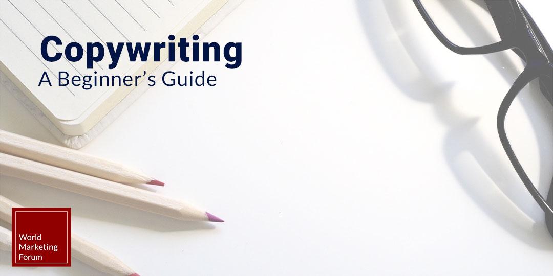 Copywriting a Beguinners guide