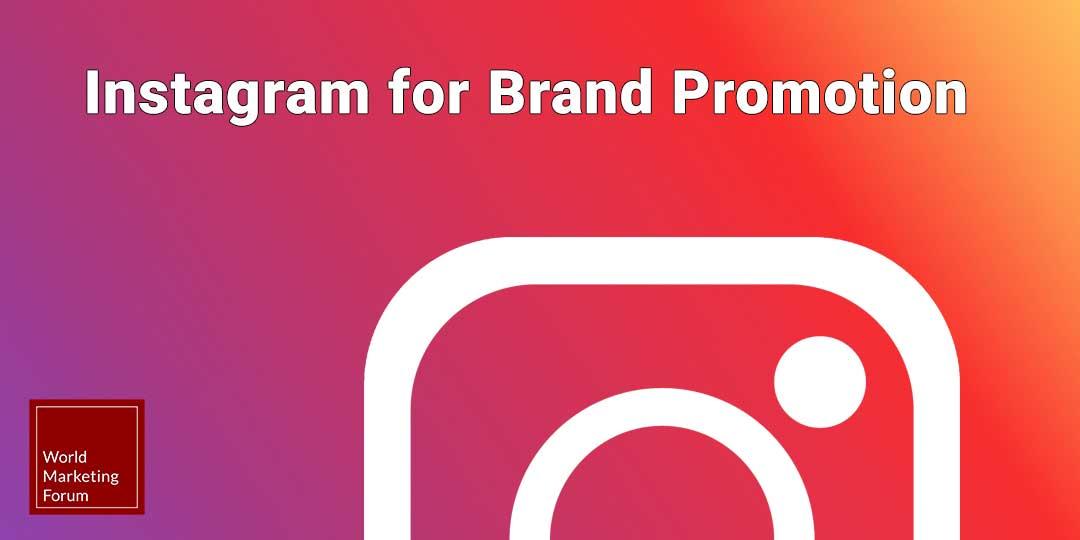 Instagram for brand promotion