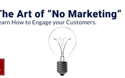 The Art of No Marketing – Learn how to Engage your Customers