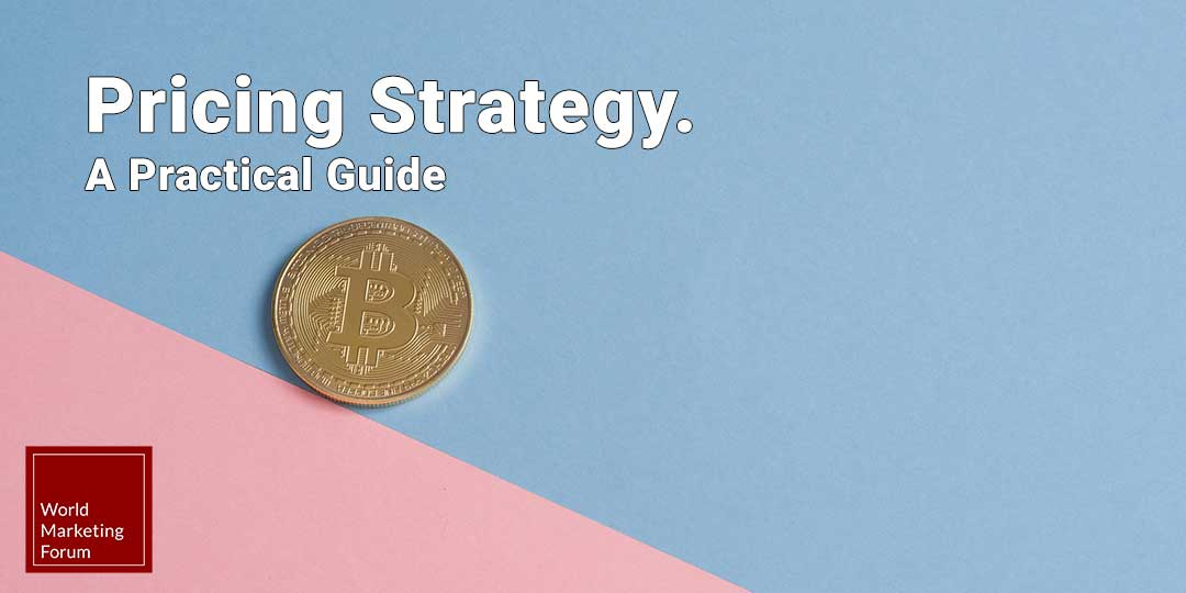 Pricing strategy a practical guide
